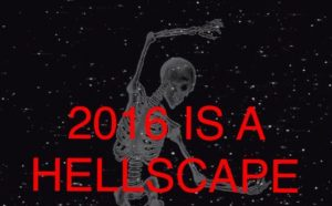 2016hellscape